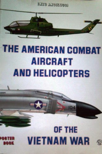 American Combat Aircraft and Helicopters of the Vietnam for sale  Delivered anywhere in USA