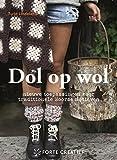 Dol op wol: nieuwe toepassingen voor traditionele Noorse motieven (Dutch Edition)