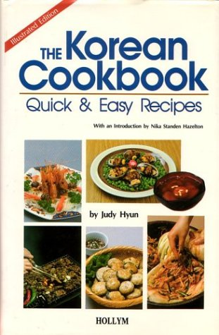 The Korean Cookbook by Judy Hyun