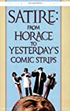 Satire: From Horace to Yesterday's Comic Strips