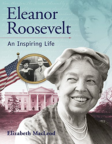 Eleanor Roosevelt: An Inspiring Life (Snapshots: Images of People and Places in History)