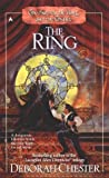 The Ring, Deborah Chester, 0441007570