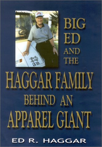 Download Big Ed and the Haggar Family: Behind an Apparel Giant ebook
