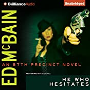 He Who Hesitates: An 87th Precinct Novel, Book 19 | Ed McBain
