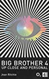 Big Brother 4; Up Close and Personal (Big Brother TV Series)