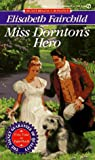 Miss Dornton's Hero (Signet Regency Romance)