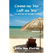 Came as 'Me', Left as 'We': 21 stories to escape with