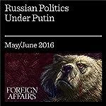Russian Politics Under Putin   Gleb Pavlovsky