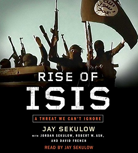 Rise of ISIS: A Threat We Can't Ignore by Simon & Schuster Audio