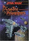 img - for Pirates and Privateers (Star Wars RPG) book / textbook / text book