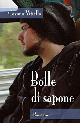 Bolle di sapone (Italian Edition)