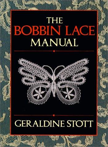 The Bobbin Lace Manual