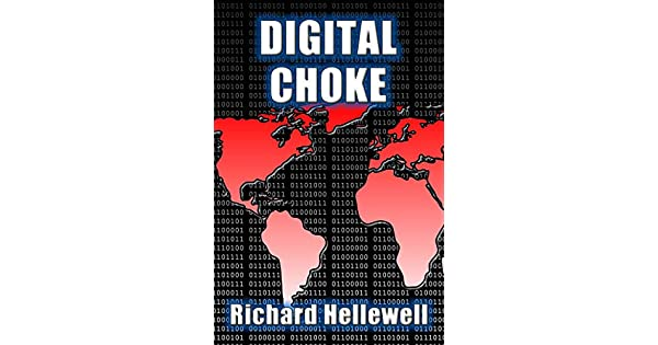 Digital Choke (English Edition) eBook: Richard Hellewell: Amazon.com ...