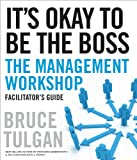 img - for It's Okay to Be the Boss Facilitator's Guide Set book / textbook / text book