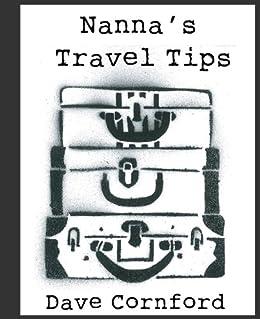 Nanna's Travel Tips (Nanna's Tips Book 1)