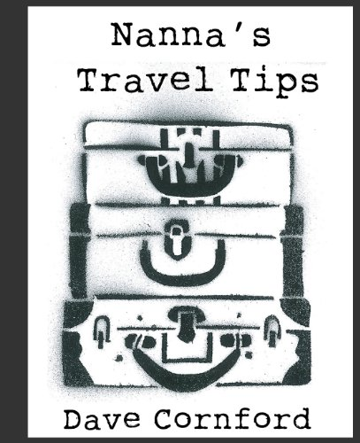 Nanna's Travel Tips (Nanna's Tips Book 1)