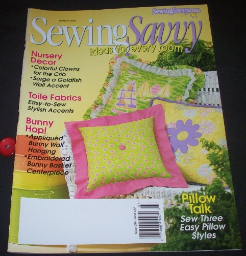 (Sewing Savvy March 2003 (Volume 4, No. 2))