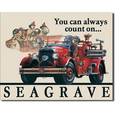 Seagrave Fire Truck Engine You Can Always Count On Retro Vintage Tin Sign