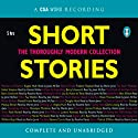 Short Stories: The Thoroughly Modern Collection Audiobook by Doris Lessing, Haruki Murakami, A. S. Byatt Narrated by Harriet Walter, Walter Lewis, Roslaind Eyres