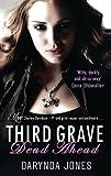 """Third Grave Dead Ahead - Charley Davidson series"" av Darynda Jones"