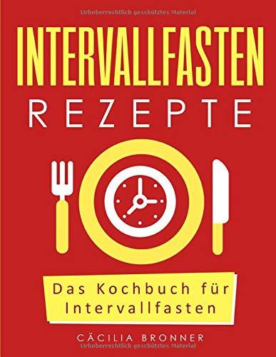 Intervallfasten Rezepte  Das Kochbuch Für Intervallfasten