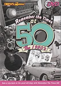 Remember The Times At 50 - The 1950's
