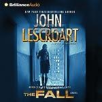 The Fall: A Novel: Dismas Hardy, Book 16 | John Lescroart