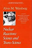 img - for Nuclear Reactions: Science and Trans-Science (Masters of Modern Physics) book / textbook / text book