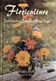 Floriculture : From Greenhouse Production to Floral Design, Ronald J. Biondo, 0813431816