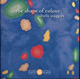 img - for The Shape of Colour book / textbook / text book