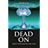 Dead On (The Irish End Games Book 9)