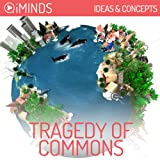 Tragedy of the Commons: Ideas & Concepts