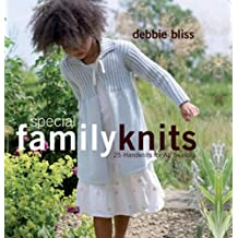 Special Family Knits: 25 Handknits for All Seasons