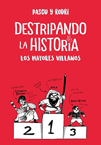 Amazon.com: Los mayores villanos (Destripando la historia) (Spanish Edition) eBook: Rodrigo Septien, Alvaro Pascual: Kindle Store