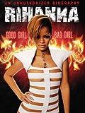 Rihanna: Good Girl, Bad Girl
