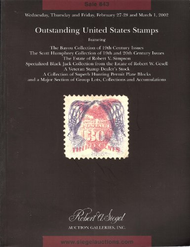 Outstanding United States Stamps(Stamp Auction Catalog) (Siegel 843)