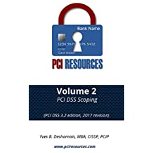 PCI DSS Scoping: PCI DSS 3.2 edition, 2017 revision (PCI Resources)