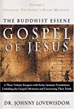 img - for The Buddhist Essene Gospel of Jesus, Vol. 1: Unveiling the Gospel's Divine Mysteries by Johnny Lovewisdom (2004-10-02) book / textbook / text book