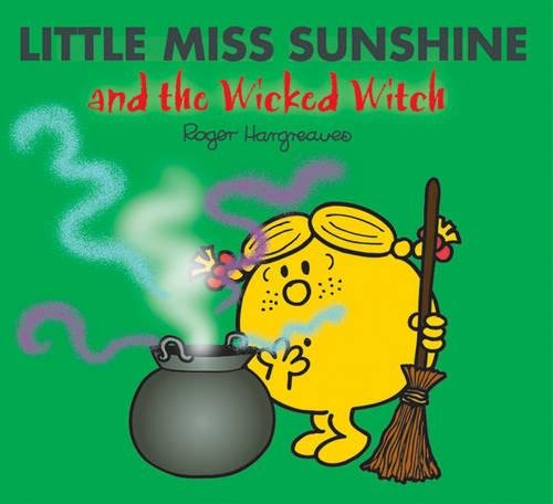 Little Miss Sunshine and the Wicked Witch (Mr. Men & Little Miss Magic) pdf