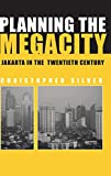 img - for Planning the Megacity: Jakarta in the Twentieth Century (Planning, History and Environment Series) book / textbook / text book