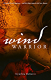 Wind Warrior (Iroquois Book 1)