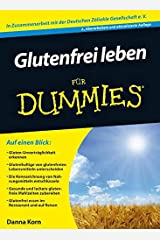 Glutenfrei leben für Dummies (German Edition) Paperback