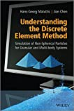 img - for Understanding the Discrete Element Method: Simulation of Non-Spherical Particles for Granular and Multi-body Systems book / textbook / text book