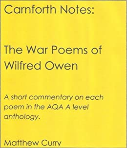 Carnforth Notes The War Poems Of Wilfred Owen Kindle