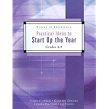 Practical Ideas to Start Up the Year: Grades 4-8