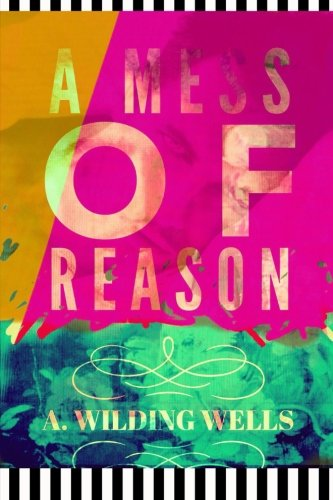 A Mess of Reason