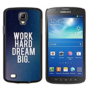 Be-Star Único Patrón Plástico Duro Fundas Cover Cubre Hard Case Cover Para Samsung i9295 Galaxy S4 Active / i537 (NOT S4) ( Lavora duro sogna in grande )