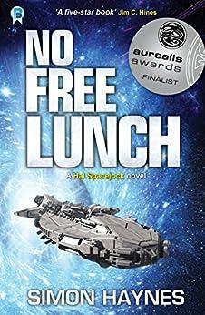 No Free Lunch: (Book 4 in the Hal Spacejock series) (English Edition) por [Haynes, Simon]