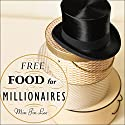 Free Food for Millionaires: A Novel Audiobook by Min Jin Lee Narrated by Shelly Frasier