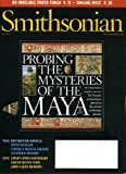 Smithsonian May 2011 Probing the Mysteries of the Maya, Japan's Other Earthquake, Michigan's Upper Peninsula, Morikami Museum, California's Early Spanish Missions offers
